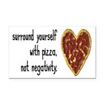 Pizza, Not Negativity Rectangle Car Magnet