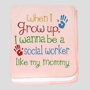 Social Worker Like Mommy baby blanket