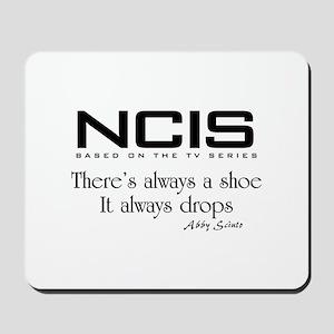 NCIS Shoe Drops Mousepad