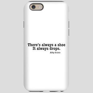 NCIS Shoe Drops iPhone 6 Tough Case