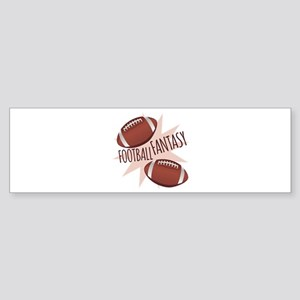 Football Fantasy Bumper Sticker