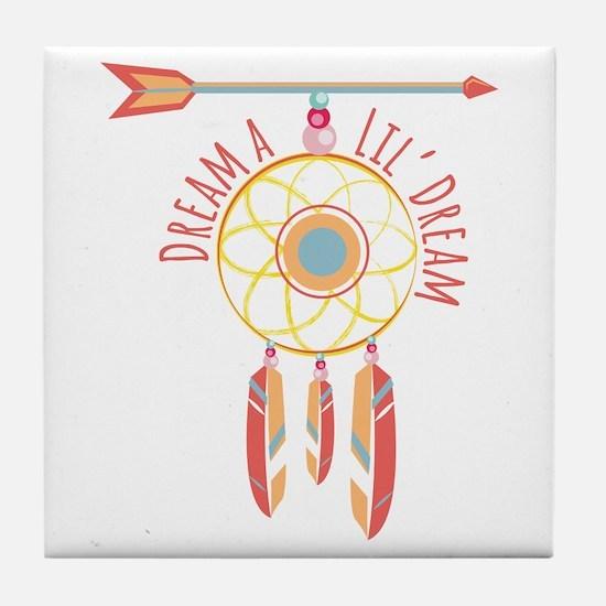 Lil Dream Tile Coaster