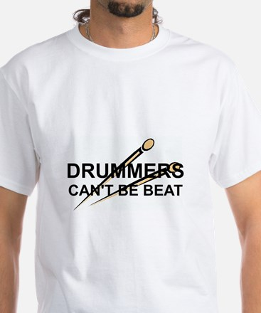 DRUMMERS CAN'T BE BEAT T-Shirt