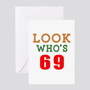 Look Who's 69 Greeting Card