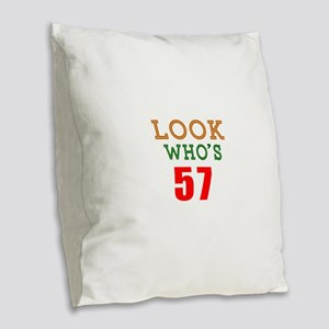 Look Who's 57 Burlap Throw Pillow