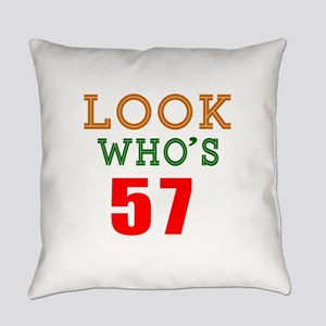 Look Who's 57 Everyday Pillow