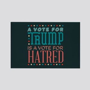 Trump a Vote for Hatred Magnets
