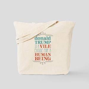 Trump is Vile Tote Bag