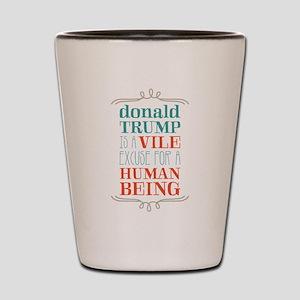 Trump is Vile Shot Glass