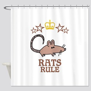 Rats Rule Shower Curtain