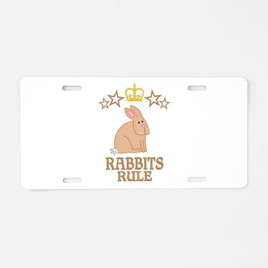 Rabbits Rule Aluminum License Plate