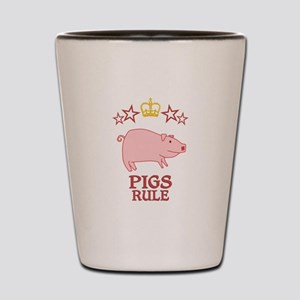 Pigs Rule Shot Glass