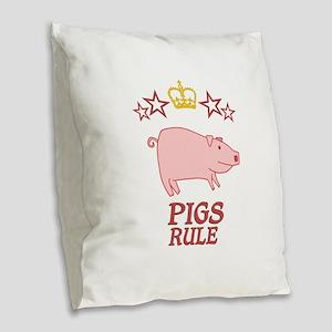 Pigs Rule Burlap Throw Pillow