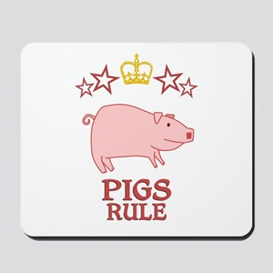Pigs Rule Mousepad
