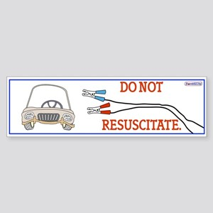 Do Not Resuscitate / Bumper Sticker
