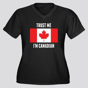 Trust Me I'm Canadian Plus Size T-Shirt