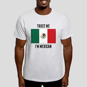 Trust Me I'm Mexican T-Shirt