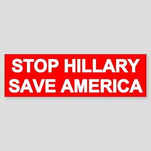 Stop Hillary Save America Bumper Sticker