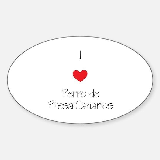 I love Perro de Presa Canarios Sticker (Oval)