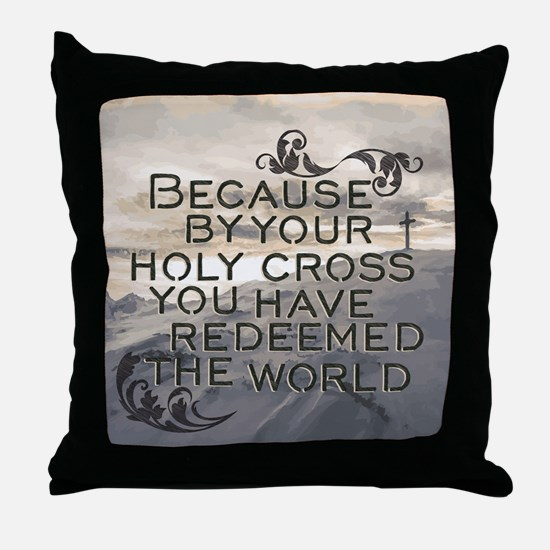 Your Holy Cross Throw Pillow