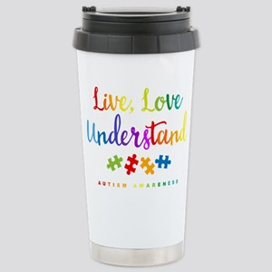 Live Love Understand Stainless Steel Travel Mug