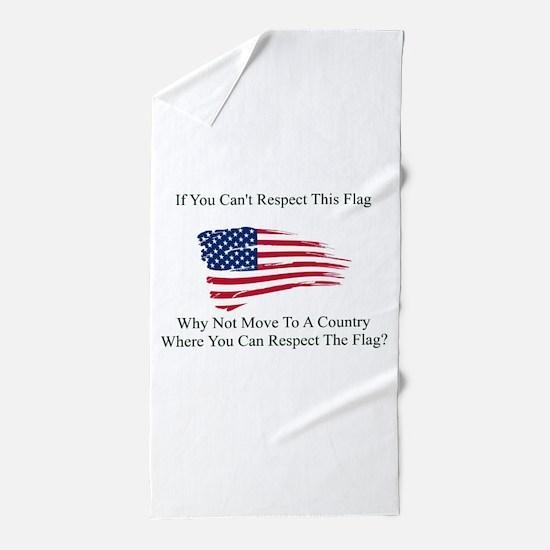 Respect The Flag Beach Towel