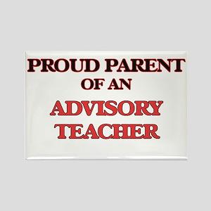 Proud Parent of a Advisory Teacher Magnets