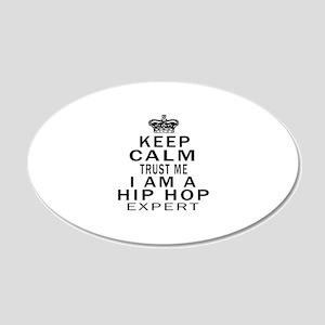 Hip Hop Expert Designs 20x12 Oval Wall Decal