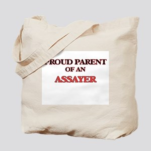 Proud Parent of a Assayer Tote Bag