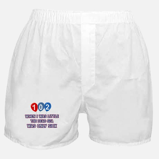 102 year old dead sea designs Boxer Shorts