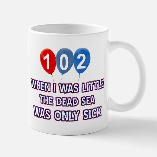 102 year old dead sea designs Mug