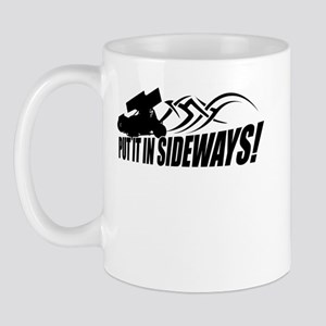 Put it in Sideways! Mug