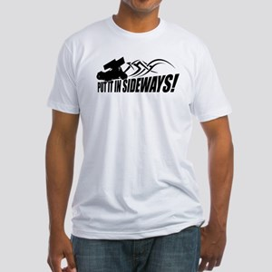 Put it in Sideways! Fitted T-Shirt
