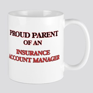 Proud Parent of a Insurance Account Manager Mugs