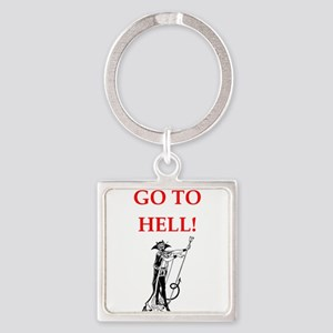 go to hell Keychains
