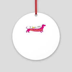 i love my dachshund Round Ornament