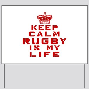 Keep Calm and Rugby Yard Sign