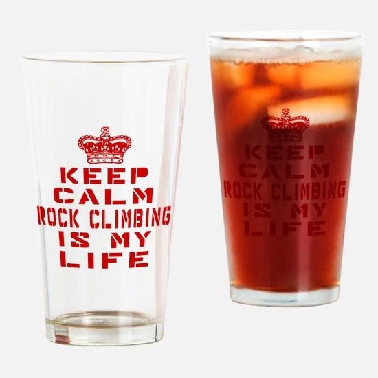 Keep Calm and Rock Climbing Drinking Glass