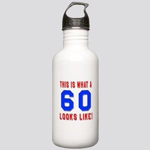 Look Like 60 Birthday Stainless Water Bottle 1.0L