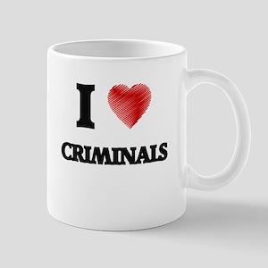 I love Criminals Mugs