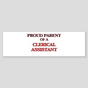 Proud Parent of a Clerical Assistan Bumper Sticker