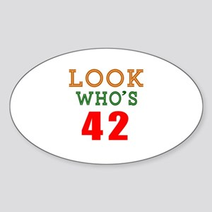 Look Who's 42 Birthday Sticker (Oval)