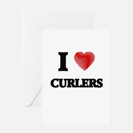 I love Curlers Greeting Cards