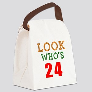 Look Who's 24 Birthday Canvas Lunch Bag
