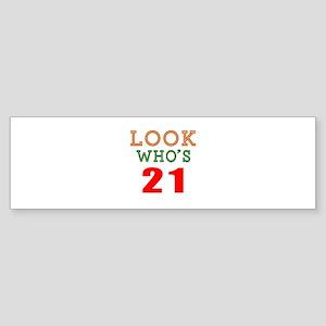 Look Who's 21 Birthday Sticker (Bumper)
