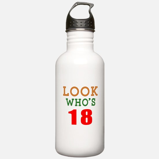 Look Who's 18 Birthday Water Bottle