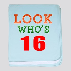 Look Who's 16 Birthday baby blanket