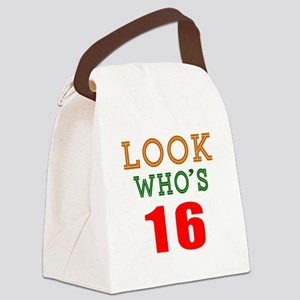 Look Who's 16 Birthday Canvas Lunch Bag