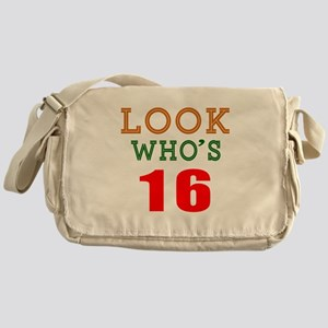 Look Who's 16 Birthday Messenger Bag