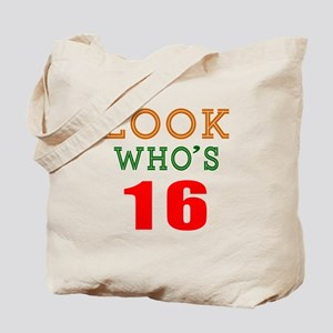 Look Who's 16 Birthday Tote Bag